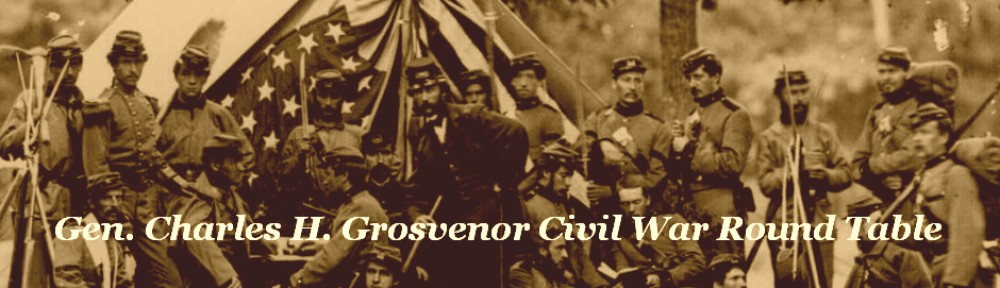 General Charles H. Grosvenor Civil War Round Table